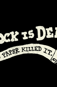 Rock Is Dead and Paper Killed It. Hero Shot