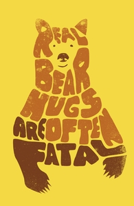 Real bear hugs are often fatal.