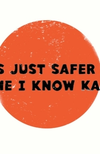 It's Just Safer to Assume I Know Karate