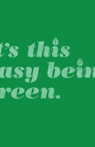 It's this easy being green.
