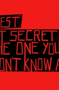 The best kept secret is the one you don't know about