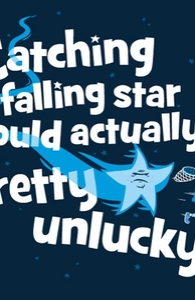 Catching a Falling Star Would Actually Be Pretty Unlucky