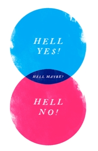 Hell Maybe, Select Girly V-Neck