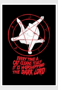 EVERY TIME A CAT CLEANS ITSELF IT IS WORSHIPPING THE DARK LORD  Hero Shot