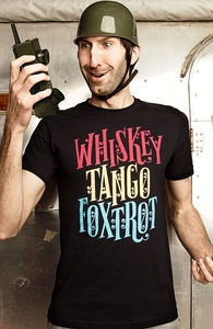Whiskey Tango Foxtrot, For Funny Guys and Gals + Threadless Collection