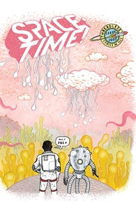 Space-Time!, The Planet's Our Destination, Issue 4, Vol. 5
