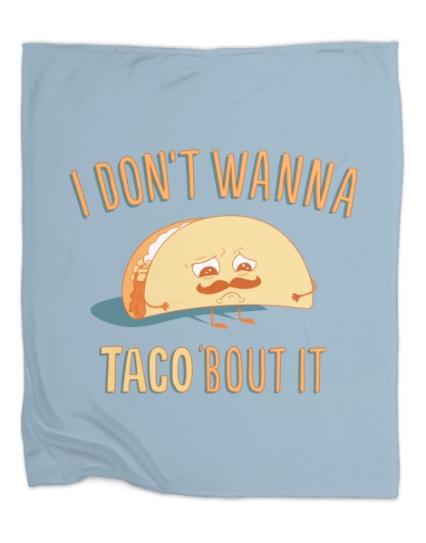 I Don't Wanna Taco 'Bout It Hero Shot