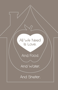 All We Need Is Love. And Food. And Water. And Shelter.: Threadless Throw Pillow, Pillows and Throws on Sale! + Threadless Collection