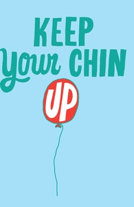 Keep Your Chin Up, Will's Designs + Threadless Collection