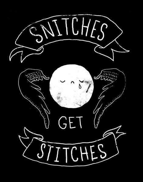 Snitches Get Stitches Hero Shot