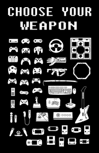 Choose Your Weapon: Gamers Hero Shot