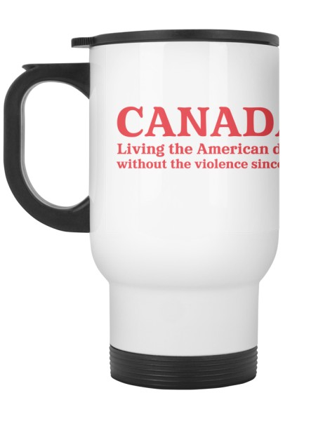 Canada: Living the American dream... Hero Shot