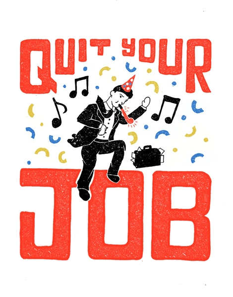 Quit Your Job! Hero Shot