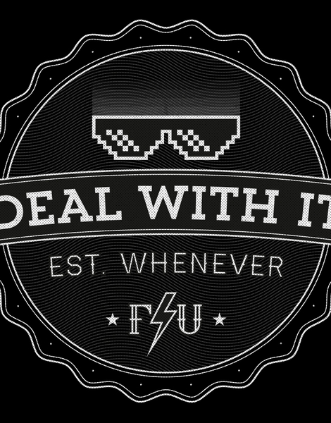DEAL WITH IT Hero Shot