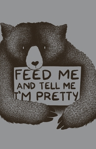 Feed Me And Tell Me I'm Pretty Hero Shot