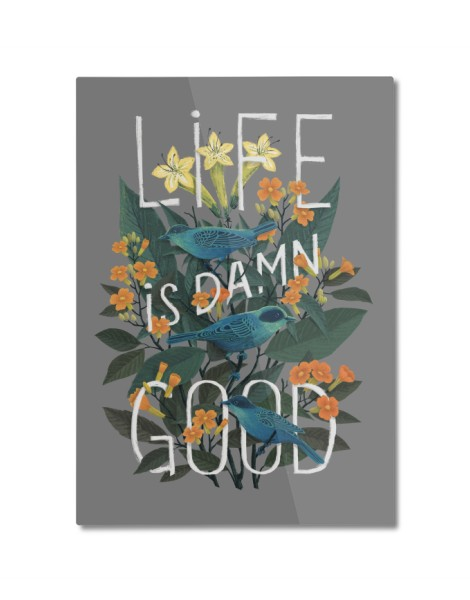 Life is Damn Good Hero Shot