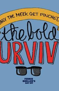 The Bold Survive Hero Shot