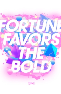 Fortune Favors The Bold Hero Shot