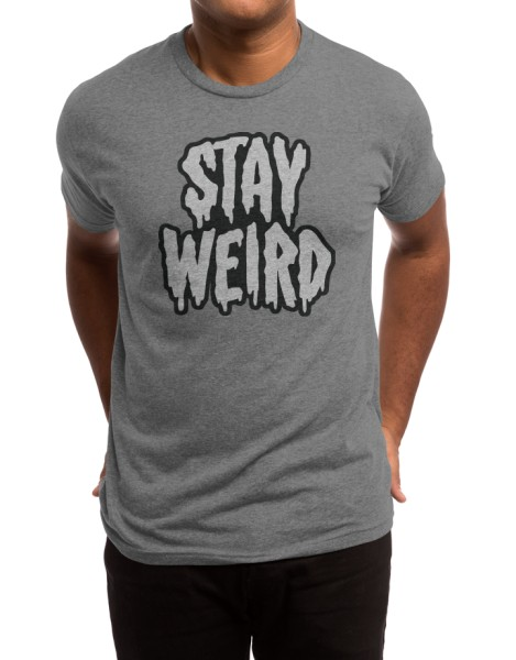 Stay Weird Hero Shot