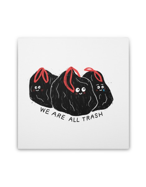 We Are All Trash Hero Shot