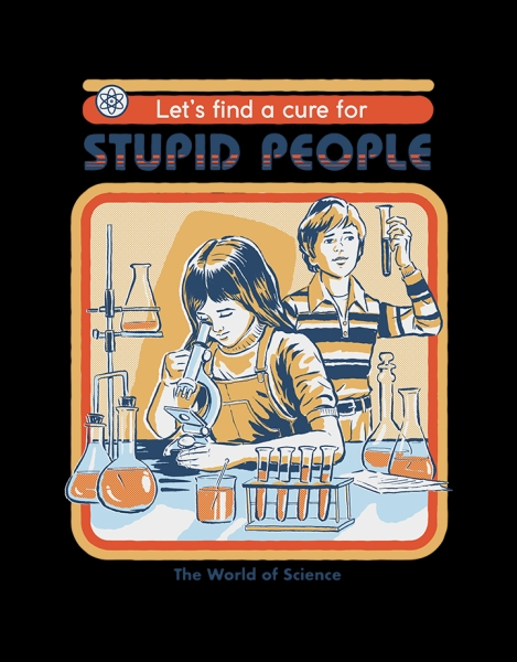 A Cure for Stupid People (Black Variant) Hero Shot