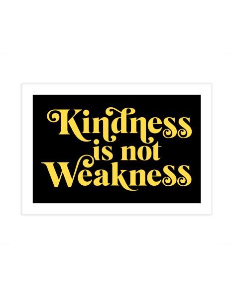 Kindness is not Weakness Hero Shot