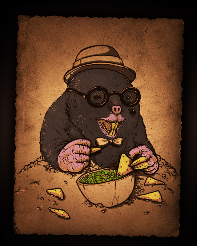 A Mole, with a mole, eating chips and Guacamole!
