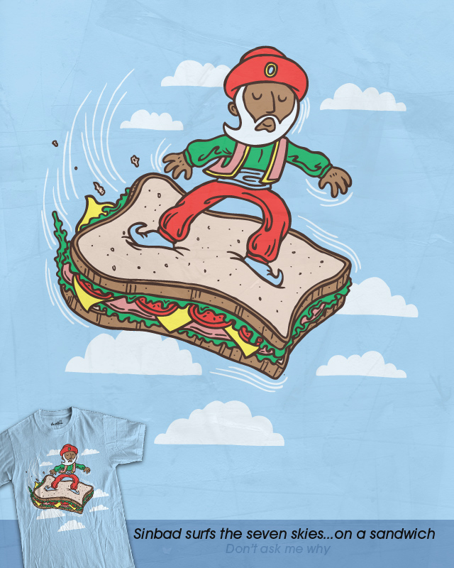 Sinbad Surfs the Seven Skies...on a Sandwich