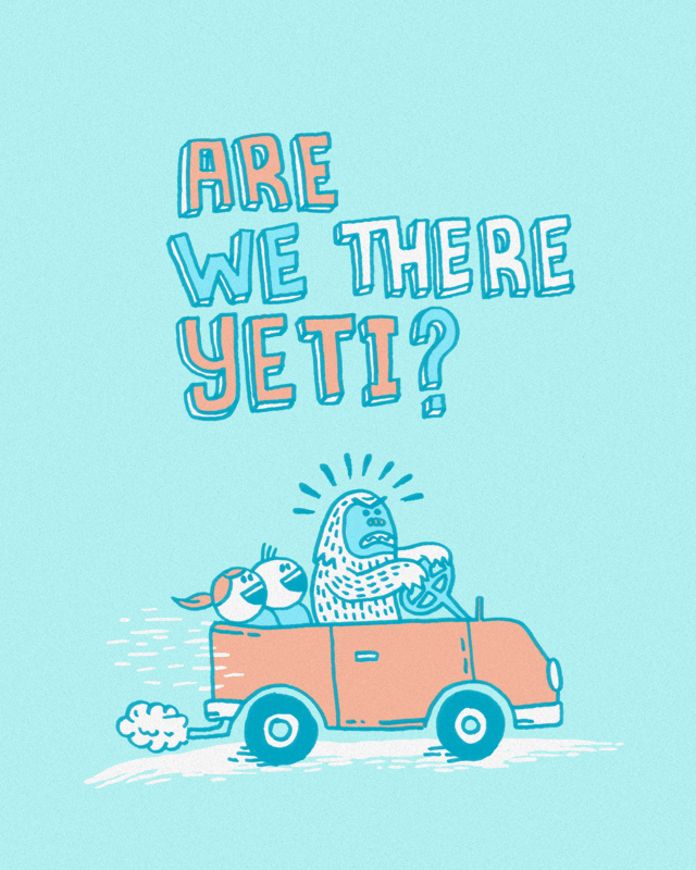 Are We There Yeti?! by dschwen on Threadless
