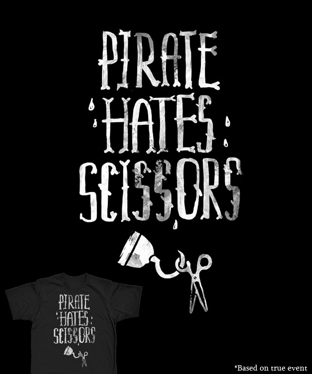 Pirate hates scissors