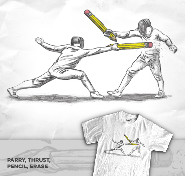 Parry, Thrust, Pencil, Erase