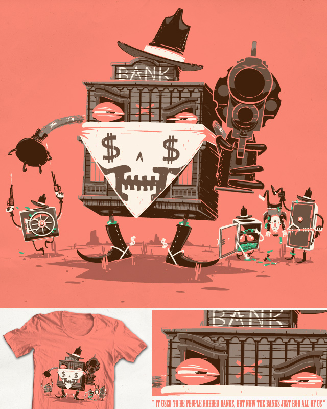 Bank Robber by FRICKINAWESOME on Threadless